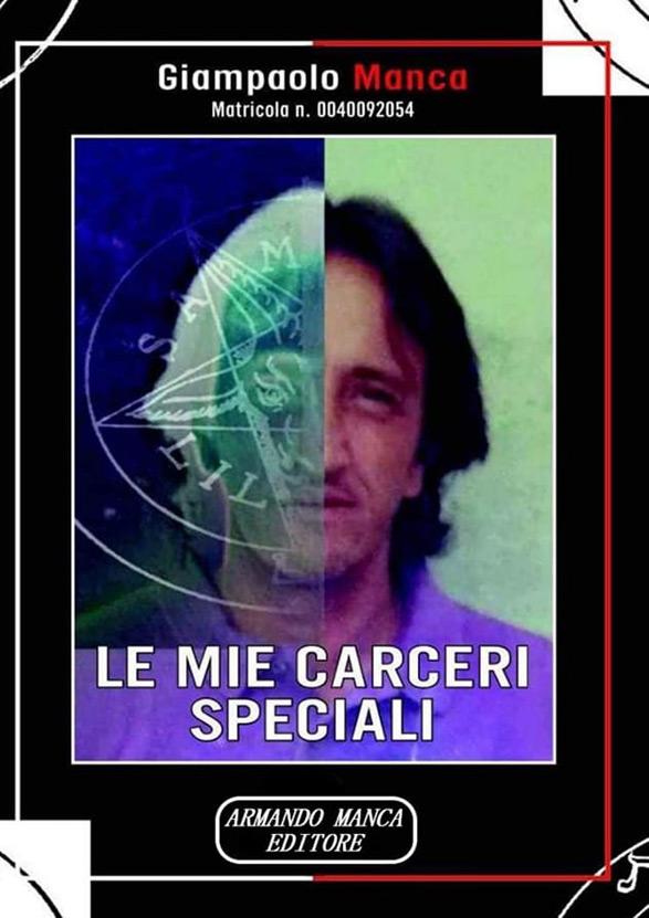 Le mie carceri speciali | Matricola n. 0040092054